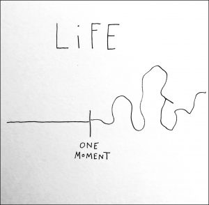 Life -- One Moment